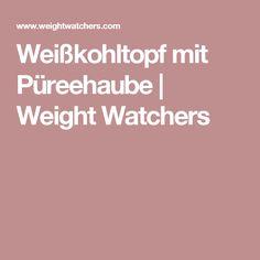 Weißkohltopf mit Püreehaube   Weight Watchers