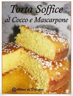 TORTA SOFFICE AL COCO E MASCARPONE. GIALLO ZAFFERANO Ricotta, Baking Recipes, Cake Recipes, Creative Food, Cake Cookies, No Bake Cake, Just Desserts, Sweet Recipes, Food To Make
