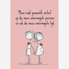 Afrikaanse Inspirerende Gedagtes & Wyshede: Liefde as tema Me Quotes, Qoutes, Love Quotes For Him Romantic, Afrikaanse Quotes, New Love, Relationship Tips, My Man, Favorite Quotes, Poems