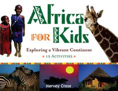 Africa for Kids: Exploring a Vibrant Continent, 19 Activities (For Kids series) Continents Activities, Preschool Activities, Africa Activities For Kids, Diversity Activities, Preschool Curriculum, Homeschooling, African Theme, African Safari, Africa Continent