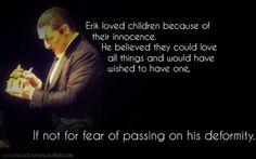 The Phantom loved children because of their innocence.