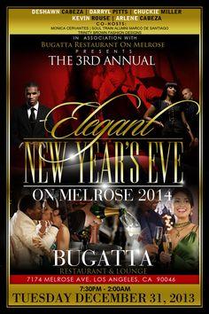 Bugatta Restaurant on Melrose :: The 3rd Annual Elegant NYE Eve