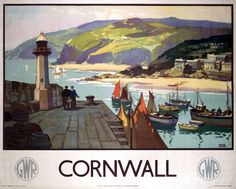 'CORNWALL' (1937): GWR travel poster showing a harbour scene in Cornwall by Leonard Richmond. ✫ღ⊰n