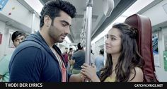 Thodi Der Lyrics: Here is the latest awesome and heart touching romantic Hindi song lyrics released from the upcoming movie Half Girlfriend. This song released... [Read More..]
