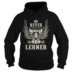 I Love LERNER LERNERYEAR LERNERBIRTHDAY LERNERHOODIE LERNERNAME LERNERHOODIES  TSHIRT FOR YOU Shirts & Tees