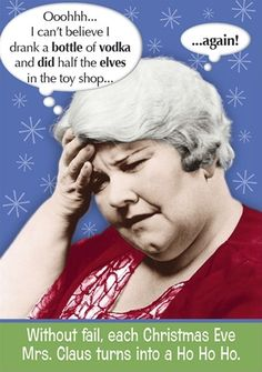 Mrs. Claus revealing her true colours.   Community Post: 16 Hilariously Rude Christmas Cards