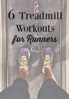 6 Must Have Treadmill Workouts For Runners. Take the boredom out of the treadmill workouts. #running #workout #healthy #exercise #courageouspaths.com