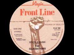 THE GLADIATORS - STICK A BUSH