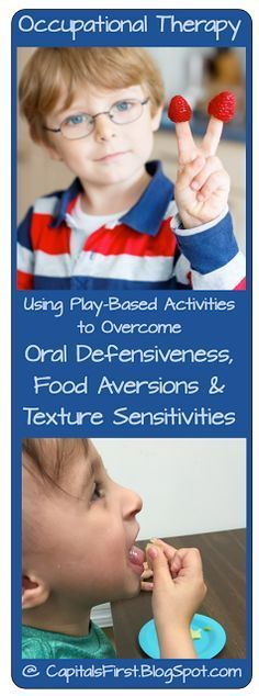 Capitals First! by Print Path: Using Play-Based Activities to Overcome Oral Defensiveness, Food Aversions & Texture Sensitivities