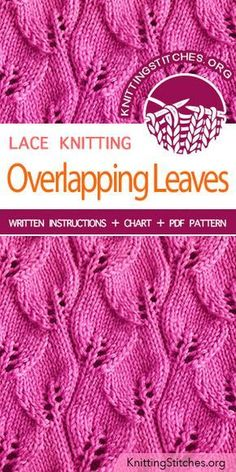 Overlapping Leaves Stitch Pattern is found in the Eyelet and Lace Stitches category. Overlapping Leaves Stitch Pattern is found in the Eyelet and Lace Stitches category. Baby Knitting Patterns, Knitting Stiches, Knitting Charts, Lace Patterns, Loom Knitting, Knitting Designs, Free Knitting, Stitch Patterns, Sewing Patterns