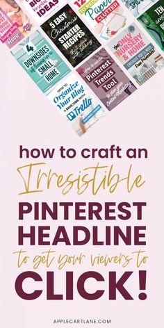 Pinterest Headline Tips for Clickable Pins // Applecart Lane -- #pinteresttips #pinterestmarketing #pindesign #pinterestgraphics