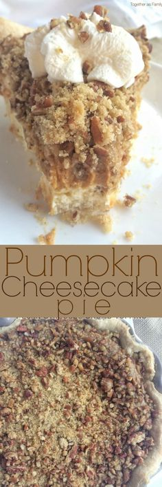 Pumpkin Cheesecake Pie - Together as Family