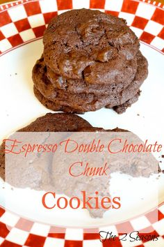 Espresso Double Chocolate Chunk Cookies. Espresso enhances the deep chocolate flavor in these cookies.