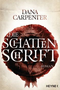 Buy Die Schattenschrift: Roman by Beate Brammertz, Dana Carpenter and Read this Book on Kobo's Free Apps. Discover Kobo's Vast Collection of Ebooks and Audiobooks Today - Over 4 Million Titles! Historischer Roman, Carpenter, Novels, This Book, Book Covers, Free Apps, Audiobooks, Ebooks, Fantasy