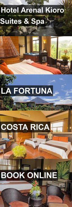 Hotel Hotel Arenal Kioro Suites
