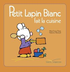 Buy Petit Lapin Blanc fait la cuisine by Marie-France Floury and Read this Book on Kobo's Free Apps. Discover Kobo's Vast Collection of Ebooks and Audiobooks Today - Over 4 Million Titles! France, Free Apps, Audiobooks, Ebooks, This Book, Reading, Amazon, Collection, Food