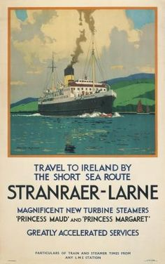Irish Travel Poster, Shipping, Larne Ireland boat ferry - Took this trip in 1981 with my Mum and sister . from Larne over to Stranraer, then on train through Ayr onto Edinburgh. Travel Ads, Bus Travel, British Travel, Vintage Travel Posters, Ireland Travel, Northern Ireland, Scotland, Tourism, Kevin James