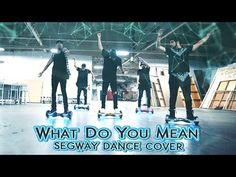 This is a pretty awesome video. Made those stupid scooter things actually look really kool. What Do You Mean / Epic Segway Dance Cover @justinbieber - YouTube