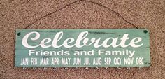 Birthday Board Celebrate Friends and Family Sage Green Sign with White Letters ** Check this awesome product by going to the link at the image.