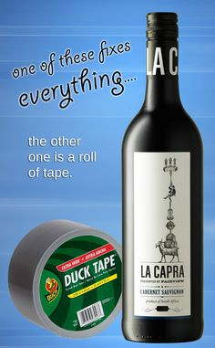 one of these fixes everything. the other is a roll of tape. #LaCapra #wine