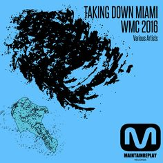 VA – Taking Down Miami: WMC 2016 » Minimal Freaks Underground Music, News Track, Various Artists, Techno, Miami, Minimal, Instagram Posts, Techno Music