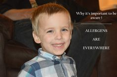 Why it's important to be aware - Allergens are everywhere!  Would you agree?