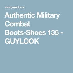 Authentic Military Combat Boots-Shoes 135 - GUYLOOK