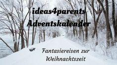 Kommt mit auf unsere Fantasiereisen! Ideas4parents
