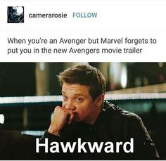 #hawkward Yeah... and in the new Avengers movie..