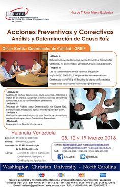 @Eslaee #Valencia #causas CURSO ACCIONES PREVENTIVAS Y CORRECTIVAS  Análisis y determinación de Causa Raíz * 5, 12 y 19 de marzo del 2016 * Valencia, Estado Carabobo, Venezuela * + 58 (241) 514.1233 / (414) 290.4665 * ventas@eslaee.com * http://www.eslaee.com/ * Twitter: @Eslaee @WCUNC  #prevención #corrección