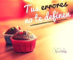 ¡Tus #errores no te definen! Equivocarse solo significa que es necesario volver a intentarlo...    www.raquelcabalga.com  