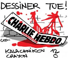 "Hommage à Charlie Hebdo par Coq- ""Drawing kill !"""