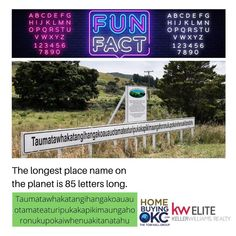 Taumatawhakatangihanga-koauauotamateaturipukakapikimaung-ahoronukupokaiwhenuakitanatahu  in New Zealand have 85 letters long, this is the longest place name in the world.   #fridayfunfact #whatsinaname #places #massachusetts #fun #facts     #TheTomHallGroup #KWElite #KellerWilliamsRealty   Credits: www.bestlifeonline.com
