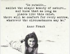 Best quotes from Anne Frank: The Diary of a Young Girl, a teen writer who went into hiding during the Holocaust and called her journal Kitty. Life Quotes Love, Book Quotes, Quotes To Live By, Quotes Quotes, Time Quotes, Heart Quotes, Family Quotes, Wisdom Quotes, Amy Poehler