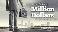 Making a million dollars is both possible and achievable. This article explores one path to make a million dollars investing in real estate.