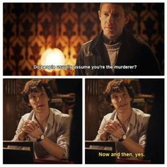 :)<<but that smile that he gives John. It's just... It's a real, happy smile, like the one you might get when suppressing laughter, or trying not to smile. And that was pretty much the first day or so that he knew John. I don't ship Johnlock, but John made Sherlock smile in less than two days.