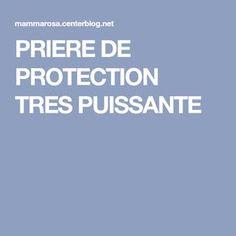 PRIERE DE PROTECTION TRES PUISSANTE