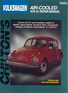 Chilton`s Volkswagen Air-Cooled 1970-81 Repair Manual