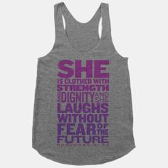 She Is... (Proverbs 31:25) | HUMAN | T-Shirts, Tanks, Sweatshirts and Hoodies