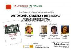 """Presentación del libro """"Autonomía, Género y Diversidad"""" de Octavio Salazar"""