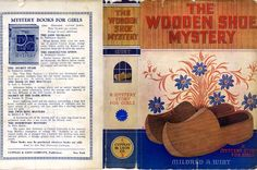 Wirt, Mildred. The Wooden Shoe Mystery.New York: Cupples and Leon, 1938.