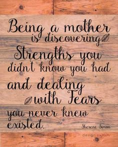 Happy mothers day poems for mums. This beautiful poem reads... being a mother is discovering strengths you didn't know you had and dealing with fears you never knew existed.