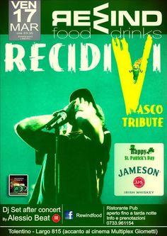 Venerdi 17 marzo 2017 al Rewind Tolentino serata con i Recidivi #VascoRossi  #Tribute Fanpage ed a seguire Dj Set by Alessio Beat. Ingresso libero! Non mancare! Per info e prenotazione tavoli 0733/961154