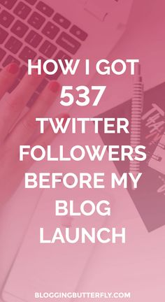 See exactly how I grew my Twitter followers before I launched my blog. Read this and more social media and blogging tips for beginners: https://bloggingbutterfly.com/how-to-gain-more-twitter-followers/?utm_source=pinterest&utm_campaign=ultimate_successful_blog_guide&utm_medium=group_boards_link&utm_content=image1