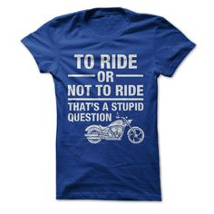 It really is a stupid question. Always ride! No questions asked! Are you are…