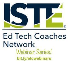 ISTE Ed Tech Coaches PLN Webinars
