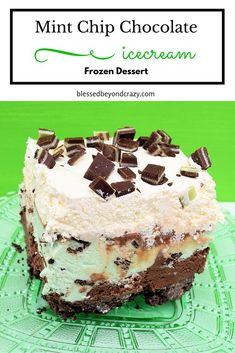 Frozen Mint Chip Chocolate Dessert (GF version included in the recipe) - this refreshing minty dessert is great any time of year, but especially perfect for St. Patrick's Day! #blessedbeyondcrazy #glutenfree #mint #chocolate
