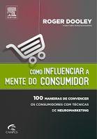 BIBLIOTECA DA FATIMA: Como influenciar a mente do consumidor-100 maneira...