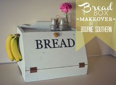 Bourne Southern: Bread Box Makeover