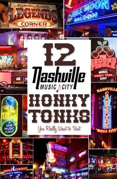 12 Downtown Nashville Honky Tonks On Lower Broadway You Want To Experience